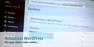 Actualizarse o Morir. En WordPress todavía más...