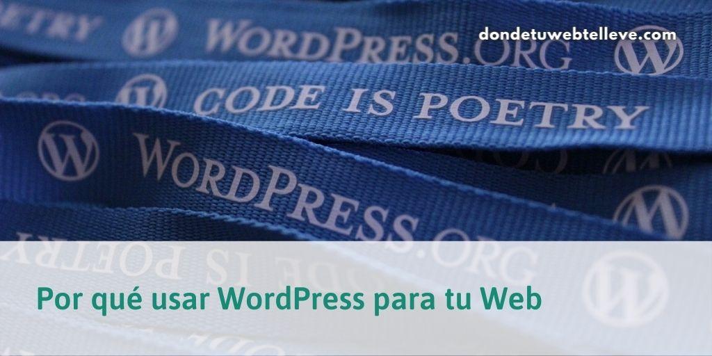 Por qué usar WordPress para tu web
