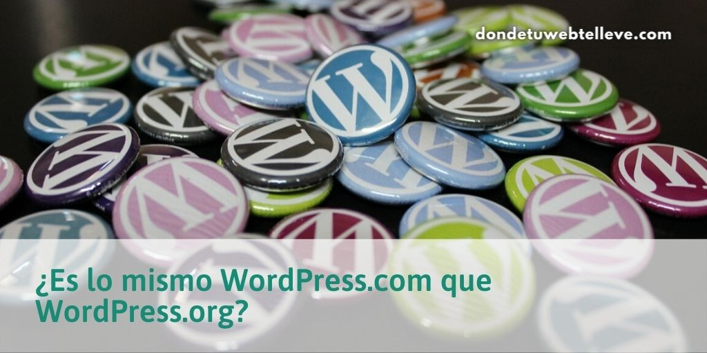 ¿Es lo mismo WordPress.com que WordPress.org?