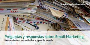 Preguntas y Respuestas sobre Email Marketing