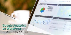 Google Analytics en WordPress cumpliendo la Ley de Cookies