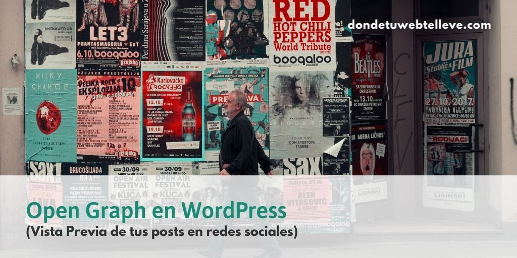 Open Graph en WordPress. Vista previa de tus posts en redes sociales