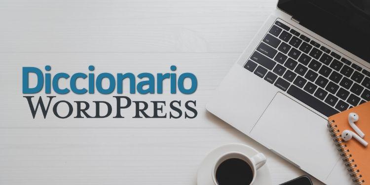 Diccionario WordPress en Español