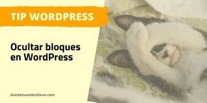 Ocultar bloques WordPress