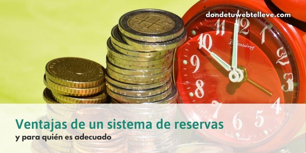 Ventajas de un sistema de reservas y para quién es adecuado