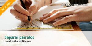 Separar dos párrafos en el Editor de Bloques de WordPress (Gutenberg)