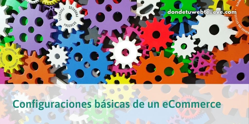 Configuraciones básicas de un eCommerce