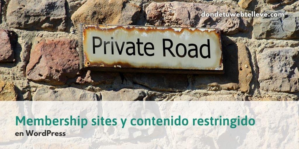 Membership sites y contenido restringido en WordPress
