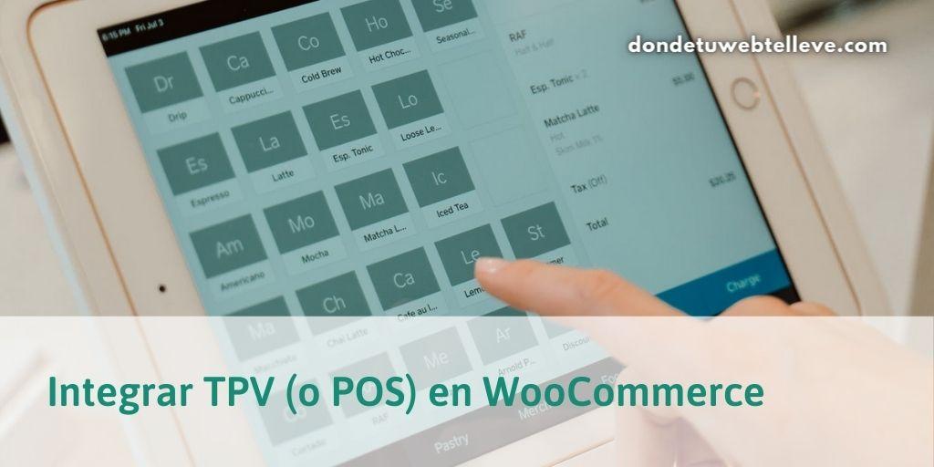 Integrar TPV (o POS) en WooCommerce