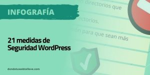 21 Medidas de Seguridad WordPress