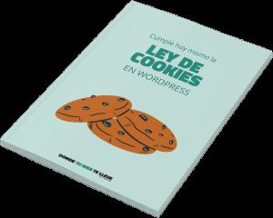 """Guía """"Cumple hoy mismo la Ley de Cookies en WordPress"""